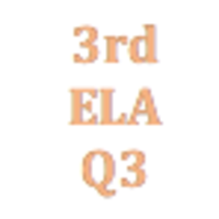 3rd Grade English Language Arts Q3 Curriculum