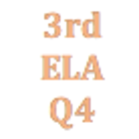 3rd Grade English Language Arts Q4 Curriculum