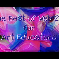 Webtools for Art Educators - NYSATA
