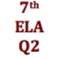7th Grade English Language Arts Q2 Curriculum