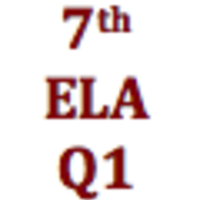 7th Grade English Language Arts Q1 Curriculum