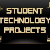 Student Technology Projects and Links