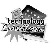 Technology, The Classroom, and You