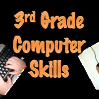 3rd Grade Computer Skills