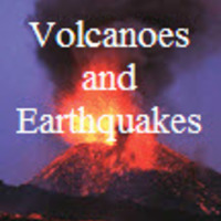 Earthquakes and Volcanes