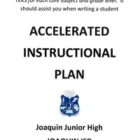 Joaquin Junior High ACCELERATED INSTRUCTIONAL PLAN