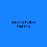 Georgia History Part One