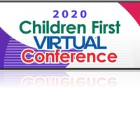 Children First Virtual Conference 2020