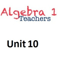 Common Core Algebra 1 Unit 10 Quadratic Functions