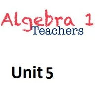 Common Core Algebra 1 Unit 5 Linear Equations and Inequalities
