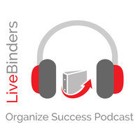 LiveBinders Success Podcast