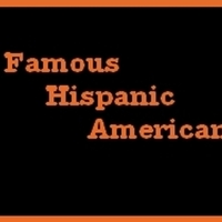 Famous Hispanic Figures
