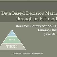 Data Based Decision Making through an RTI Model