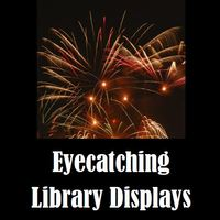 Eyecatching Library Displays
