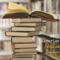 SISD Libraries Policies and Procedures Toolkit