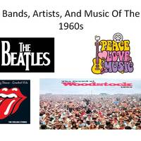 Bands, Artists, and Concerts of the 1960s