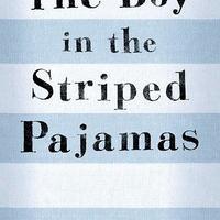 Boy in the Striped Pajamas by John Boyne