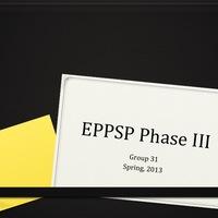 EPPSP Phase III
