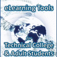 eLearning Tools for Technical College & Adult Students