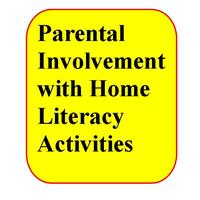 Parental Involvement with Home Literacy Activities