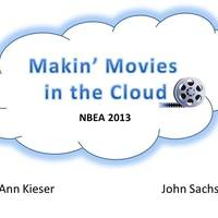 Makin' Movies in the Cloud