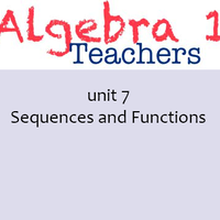 Common Core Algebra 1 Unit 7 Sequences and Functions