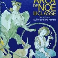 Aquilino Ribeiro - Arca de Noé, III Classe