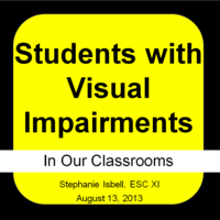 Visual Impairments for Classroom Teachers