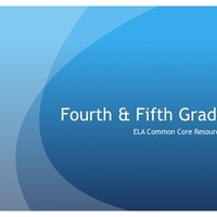 Fourth and Fifth Grade Common Core ELA Resources
