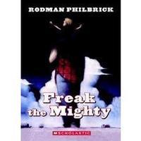 Freak the Mighty by Rodman Philbrick