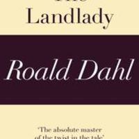 The Landlady, by Roald Dahl