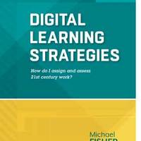 Digital Learning Strategies: Assigning & Assessing Digital Work