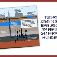 Investigating the Natural Gas Fracking Hullabaloo