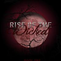 Rise of the Wicked