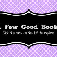 A Few Good Books...