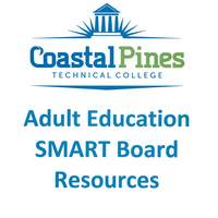 Coastal Pines Tech Adult Ed SMART Board Resources