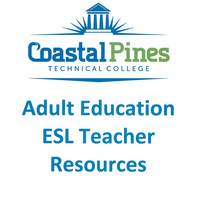 Coastal Pines Tech Adult Ed ESL Teacher Resources