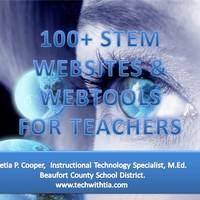 100+ STEM Websites &  Webtools for Teachers