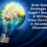 Brain Based Strategies to Support Reading & Writing Cross-Curric