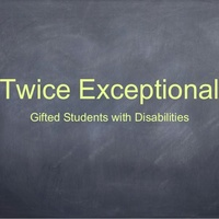 The Twice-Exceptional Student: A Resource for Teachers