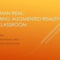 Better than Real:  Launching Augmented Reality in the Classroom