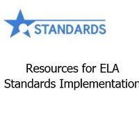 Resources for ELA Standards Implementation