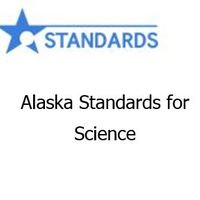 Alaska Standards for Science