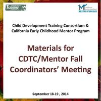 Materials for CDTC/Mentor Fall Coordinators' Meeting