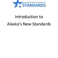 Introduction to Alaska's New Standards