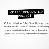 Chapel Renovation Project (Borromeo & St. Mary Seminaries)